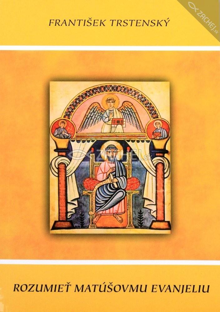 Rozumieť Matúšovmu evanjeliu