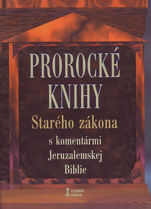 Prorocké knihy Starého Zákona s komentármi Jeruzalemskej Biblie (tvrdá väzba)