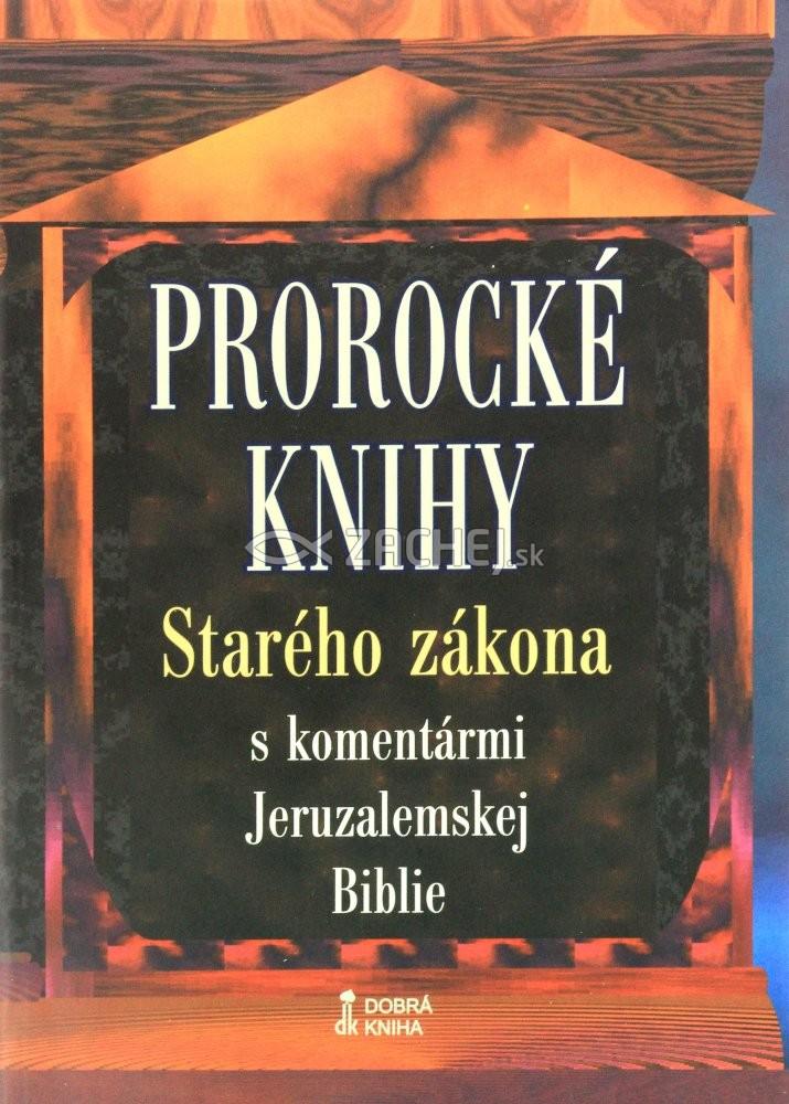 Prorocké knihy Starého Zákona s komentármi Jeruzalemskej Biblie (mäkká väzba)