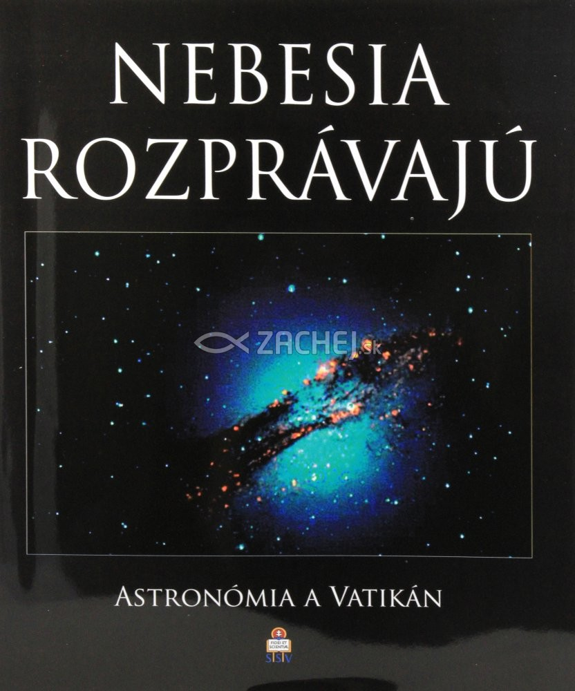 Nebesia rozprávajú - Astronómia a Vatikán