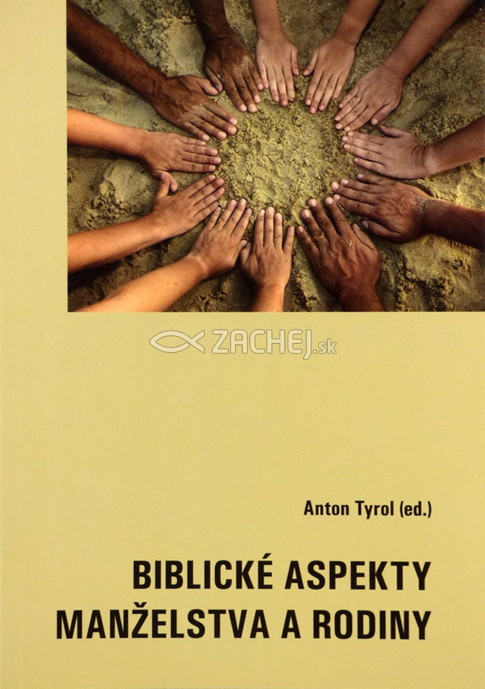 Biblické aspekty manželstva a rodiny