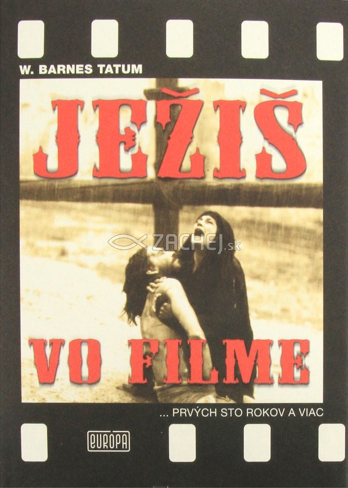 Ježiš vo filme - Prvých sto rokov a viac...