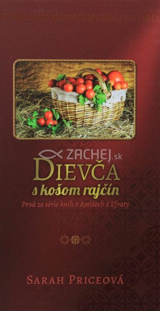 Dievča s košom rajčín - Prvá zo série kníh o Amišoch z Efraty