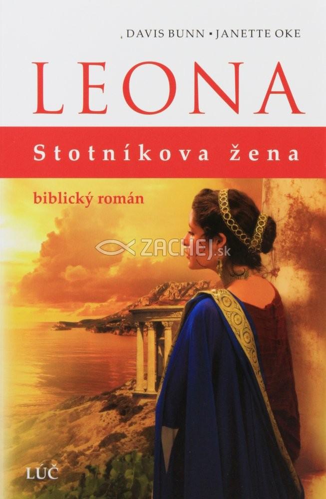 Leona - stotníkova žena - biblický román