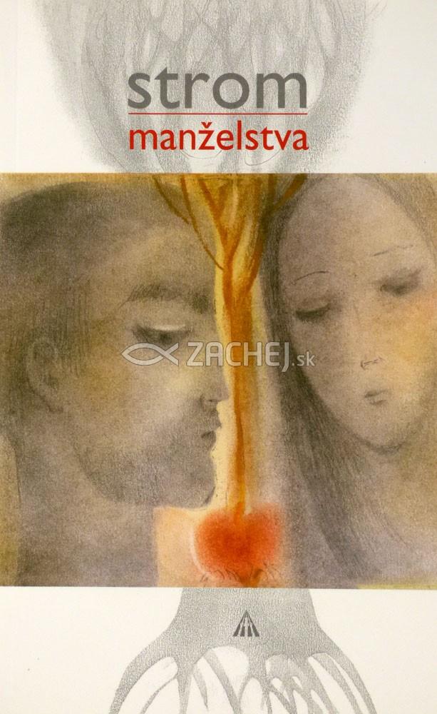 Strom manželstva - Príbehy zo života vo dvojici