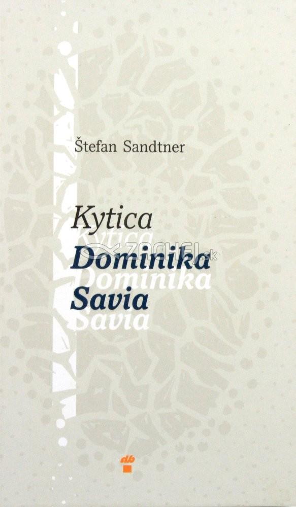 Kytica Dominika Savia