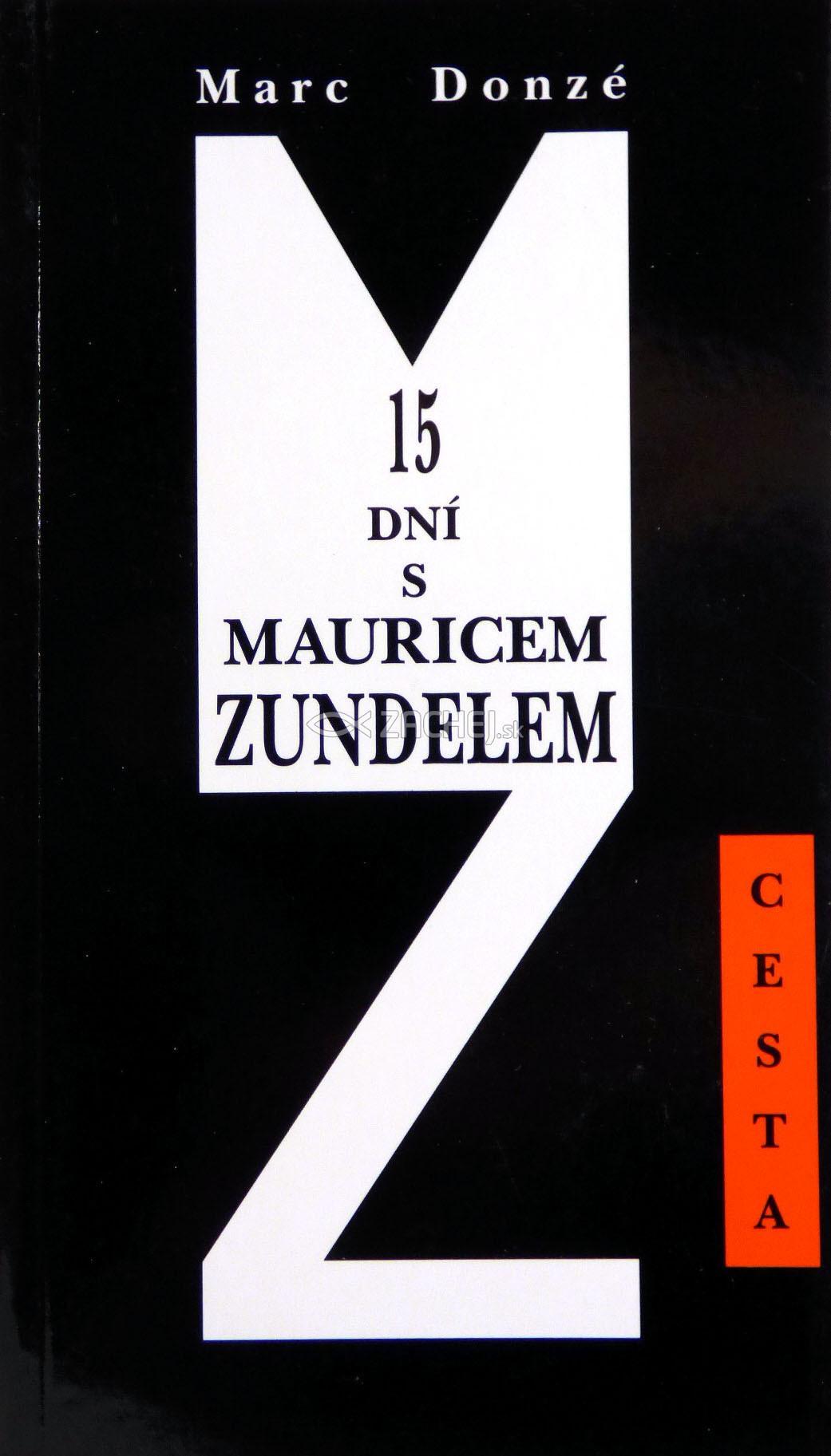 15 dní s Mauricem Zundelem