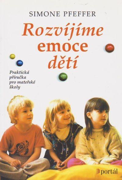 Rozvíjíme emoce děti - Praktická příručka pro mateřské školy