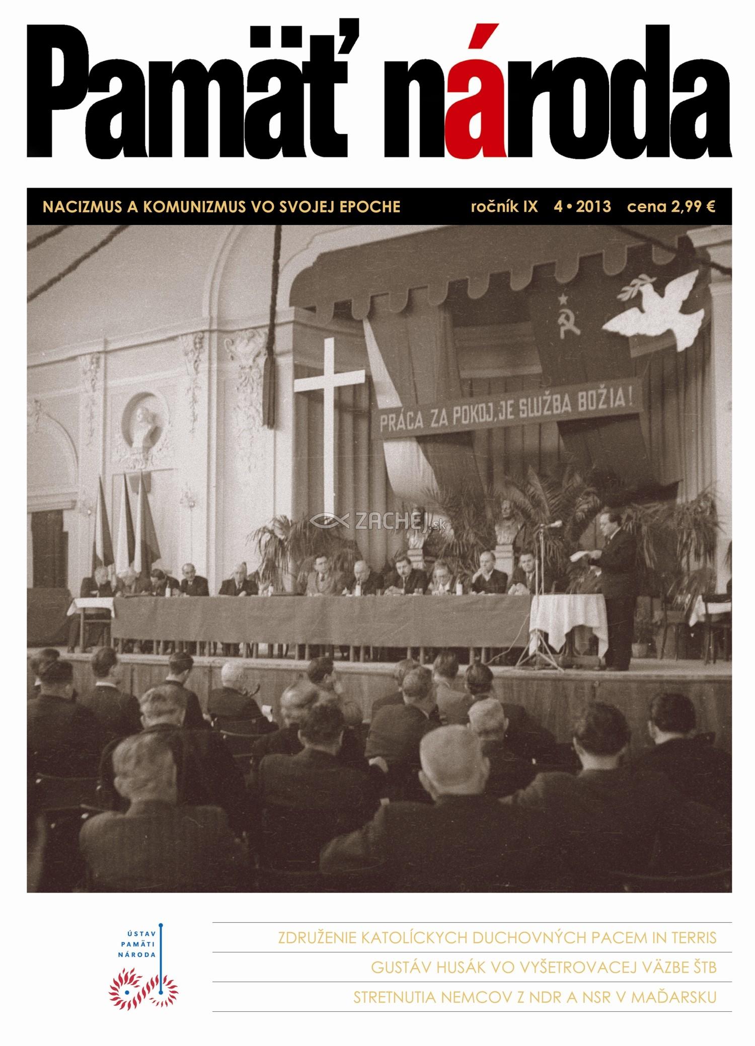 Časopis Pamäť národa 4/2013 - Nacizmus a komunizmus vo svojej epoche