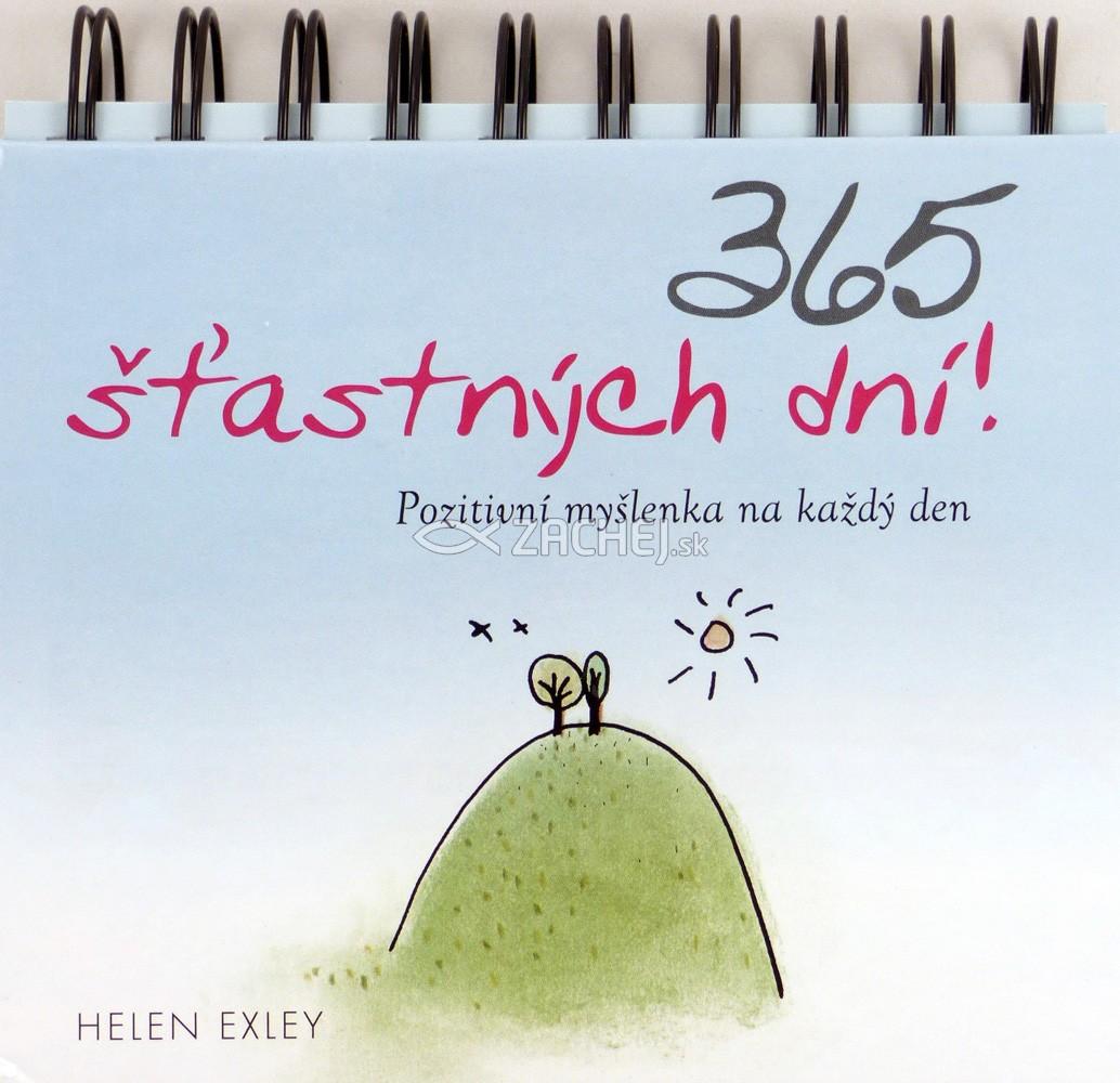 365 šťastných dní! (česky) - Pozitivní myšlenky na každý den