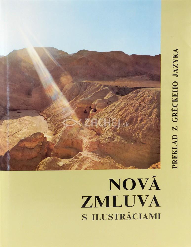Nová Zmluva s ilustráciami - preklad z gréckeho jazyka