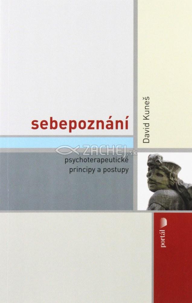 Sebepoznání - Psychoterapeutické princípy a postupy