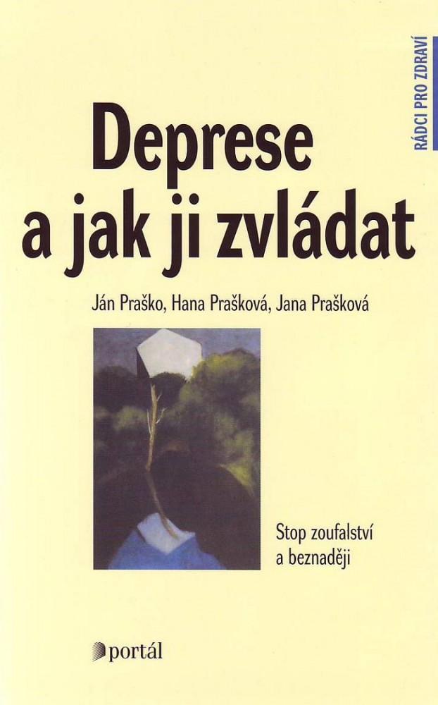 Deprese a jak ji zvládat - Stop zoufalství a beznaději