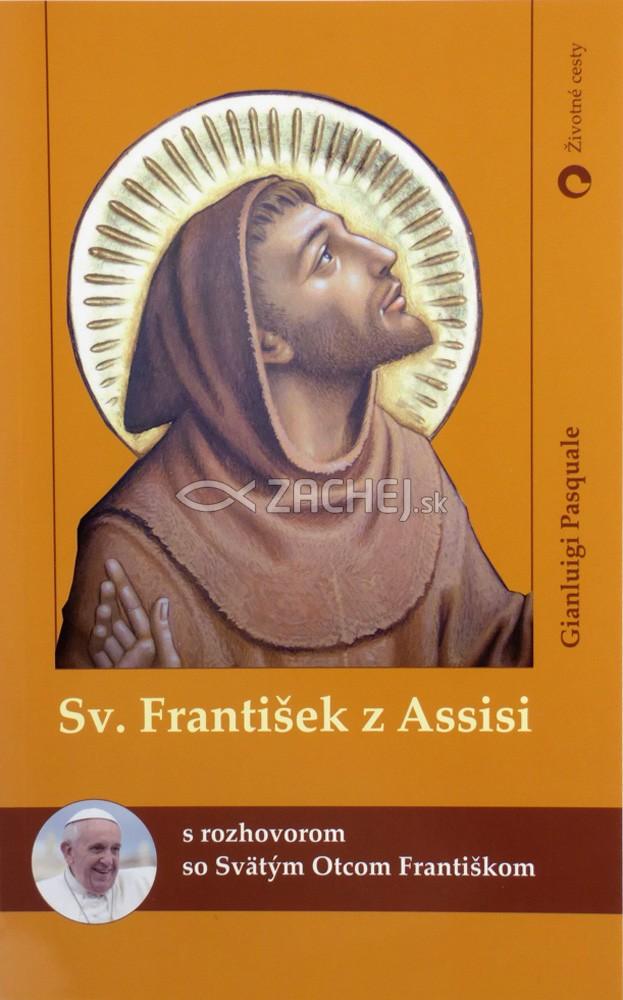 Sv. František z Assisi - s rozhovorom so Svätým Otcom Františkom