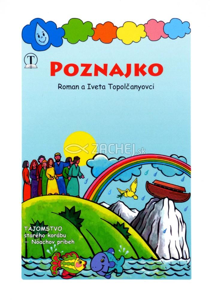 Poznajko: Tajomstvo starého korábu, Noachov príbeh