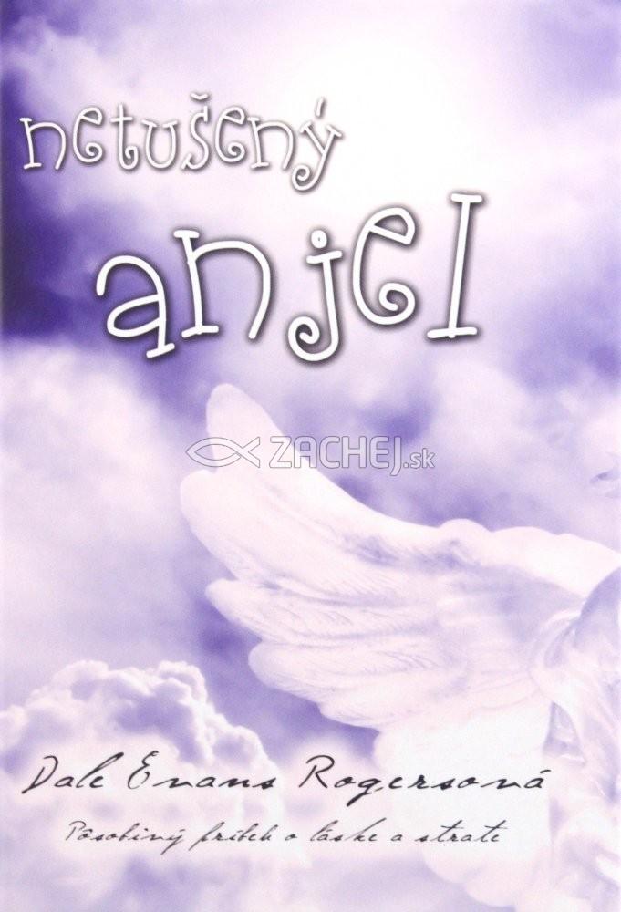 Netušený anjel - Pôsobivý príbeh o láske a strate