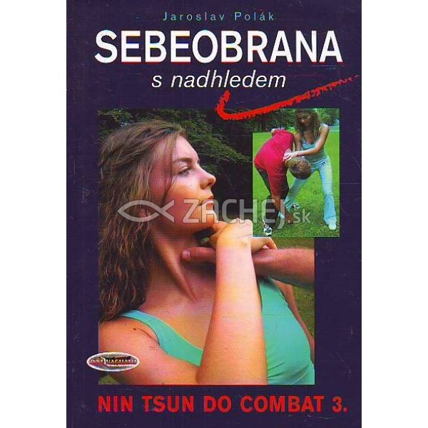 Sebeobrana s nadhledem - NIN TSU DO COMBAT 3.