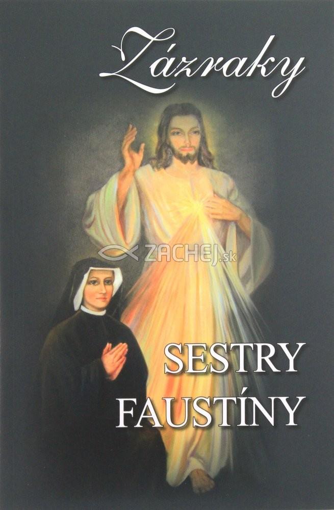 Zázraky sestry Faustíny