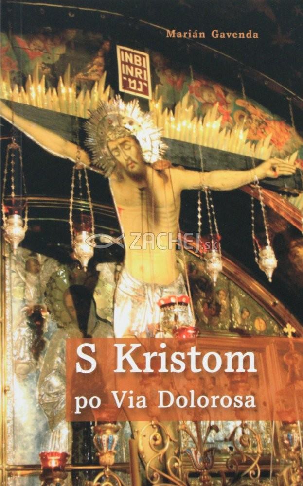 S Kristom po Via Dolorosa