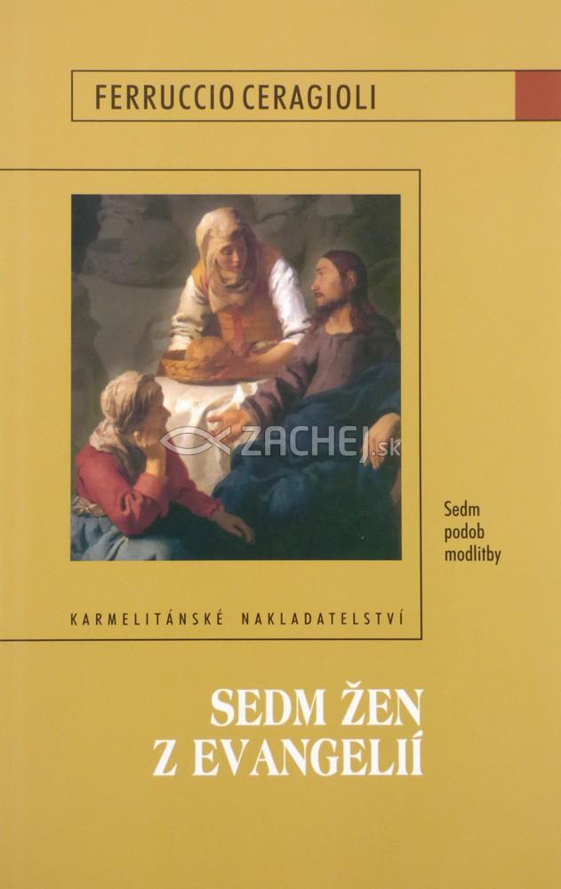 Sedm žen z evangelií - Sedm podob modlitby