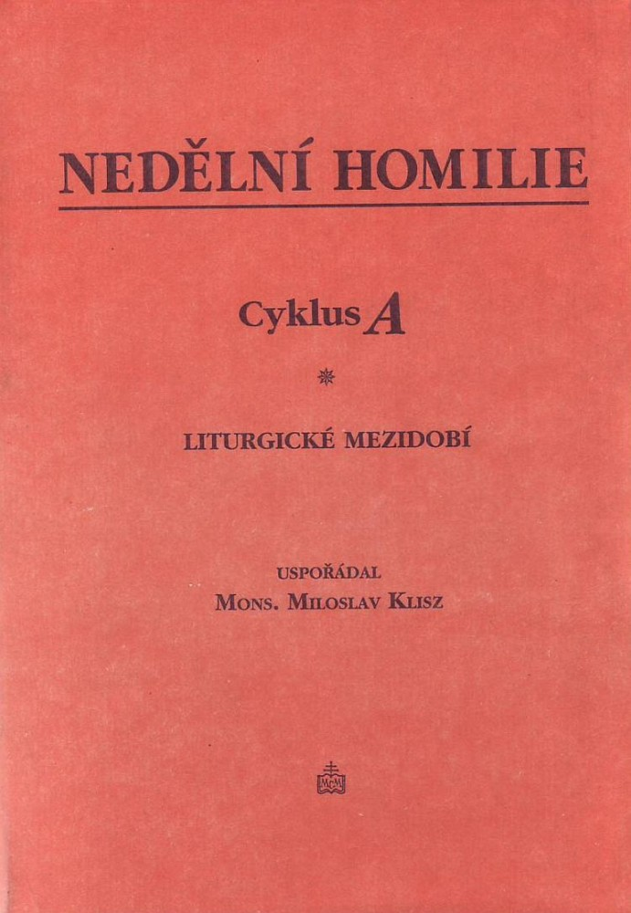 Nedělní homilie - Cyklus A