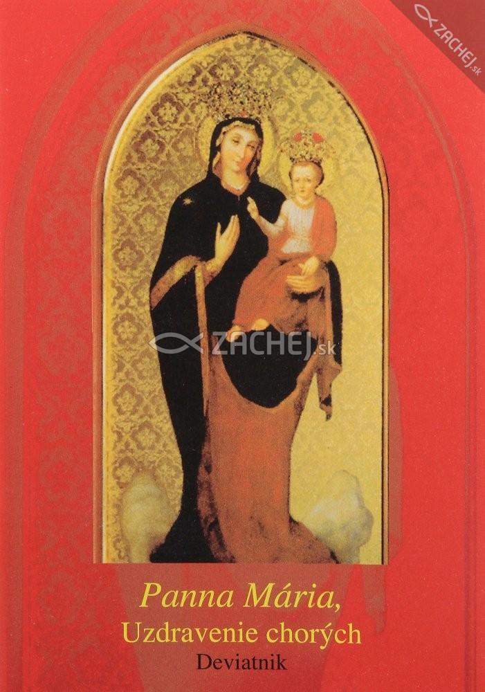 Panna Mária, uzdravenie chorých - Deviatnik