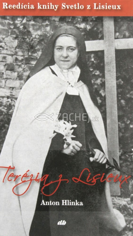 Terézia z Lisieux - Reedícia knihy Svetlo z Lisieux