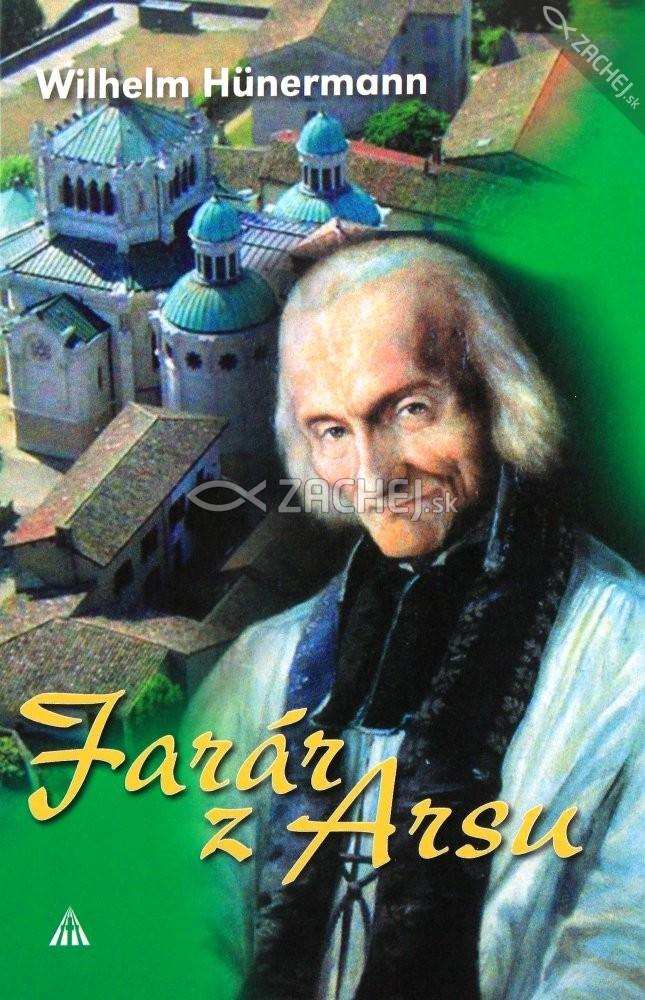 Farár z Arsu - sv. Ján Mária Vianney