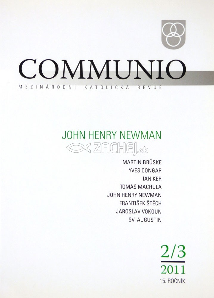Communio 2-3/2011 - John Henry Newman - Mezinárodní katolická revue 15. ročník