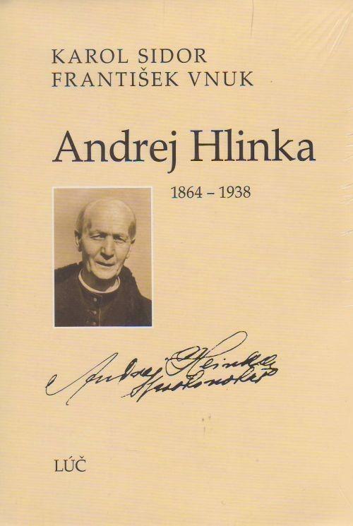 Andrej Hlinka - 1864 - 1938