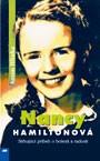 Nancy Hamiltonová - Strhujúci príbeh o bolesti a radosti