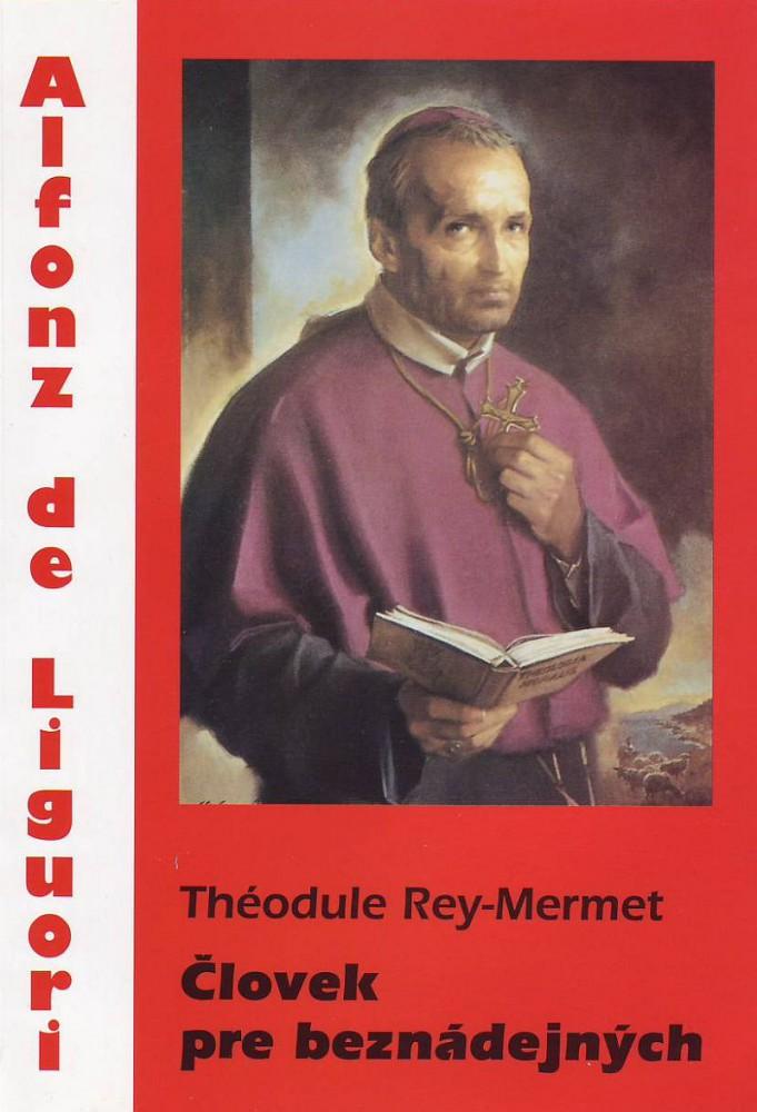 Alfonz de Liguori - Človek pre beznádejných