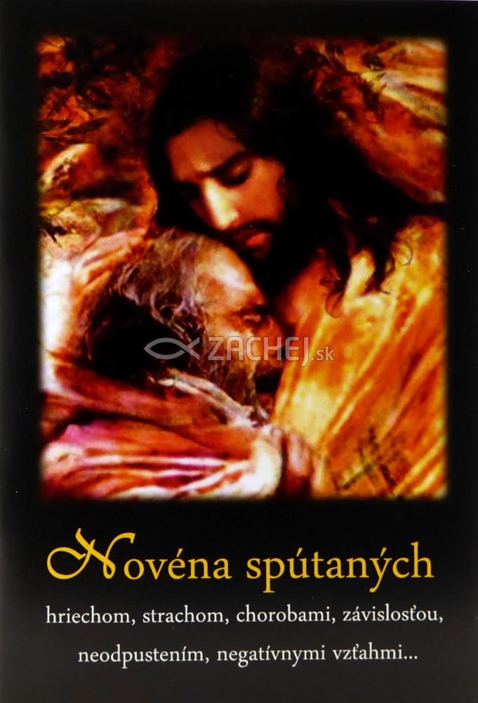 Novéna spútaných - hriechom, strachom, chorobami, závislosťou, neodpustením, negatívnymi vzťahmi...