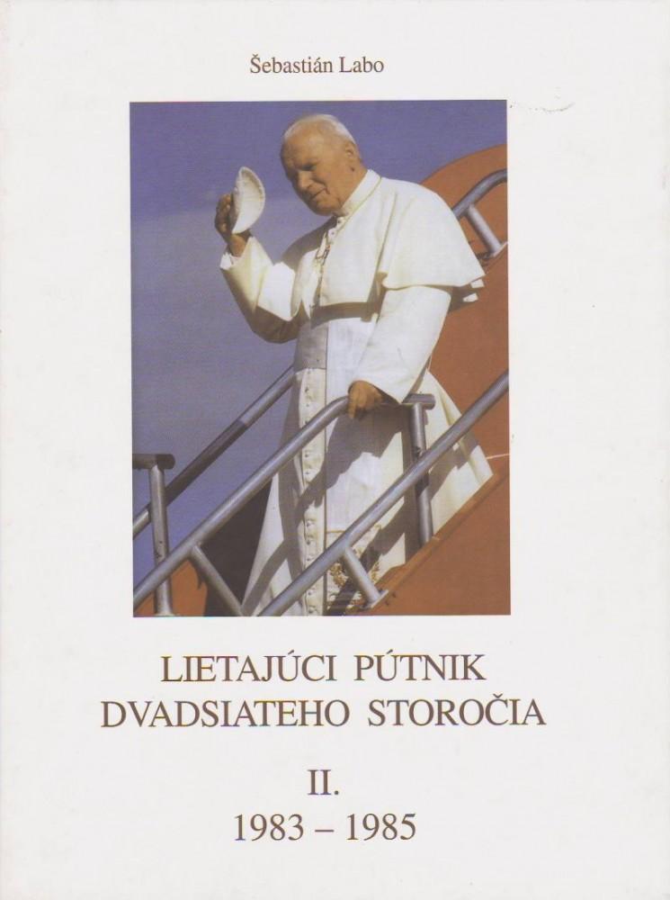Lietajúci pútnik dvadsiatého storočia II. - 1983 - 1985
