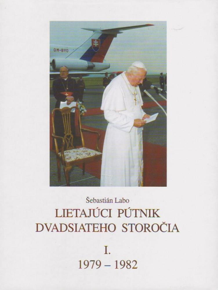 Lietajúci pútnik dvadsiatého storočia I. - 1979 - 1982