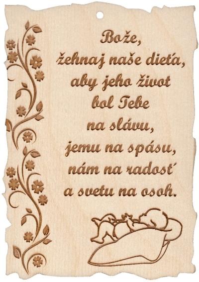 Citát na dreve: Bože, žehnaj naše dieťa...