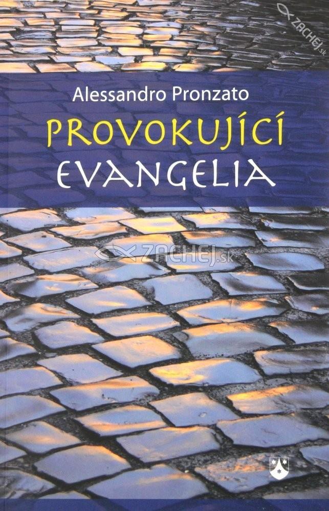 Provokujíci evangelia