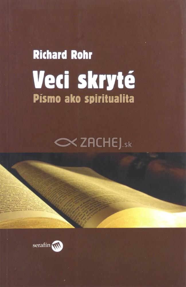Veci skryté - Písmo ako spiritualita