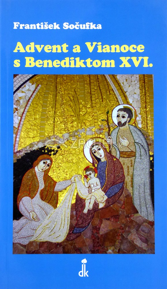 Advent a Vianoce s Benediktom XVI.