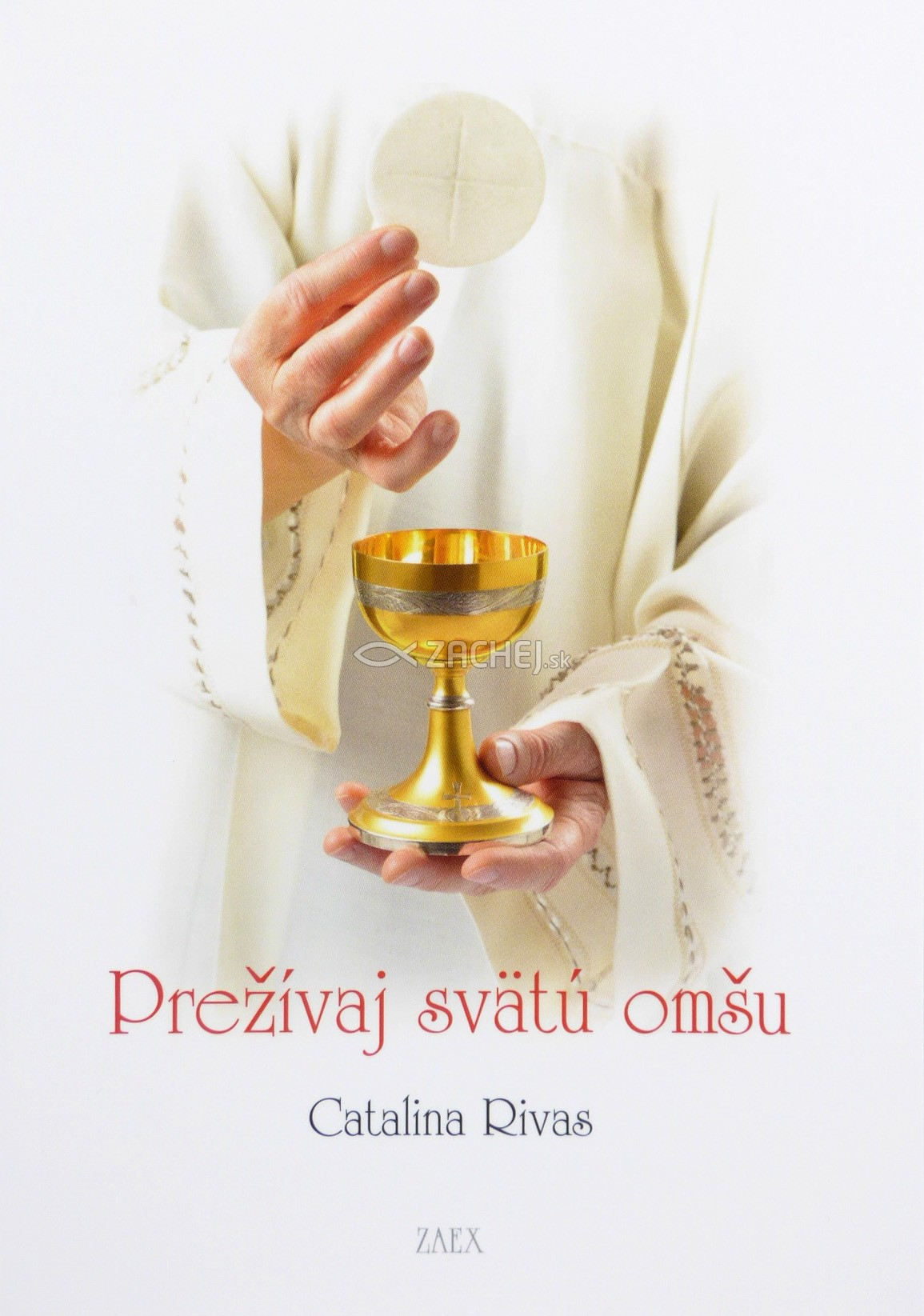 Prežívaj svätú omšu