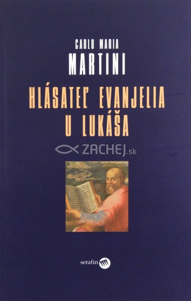 Hlásateľ evanjelia u Lukáša - (Duchovné cvičenia pre kňazov)