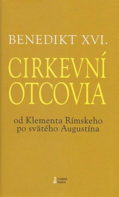 Cirkevní otcovia - Od Klementa Rímskeho po svätého Augustína