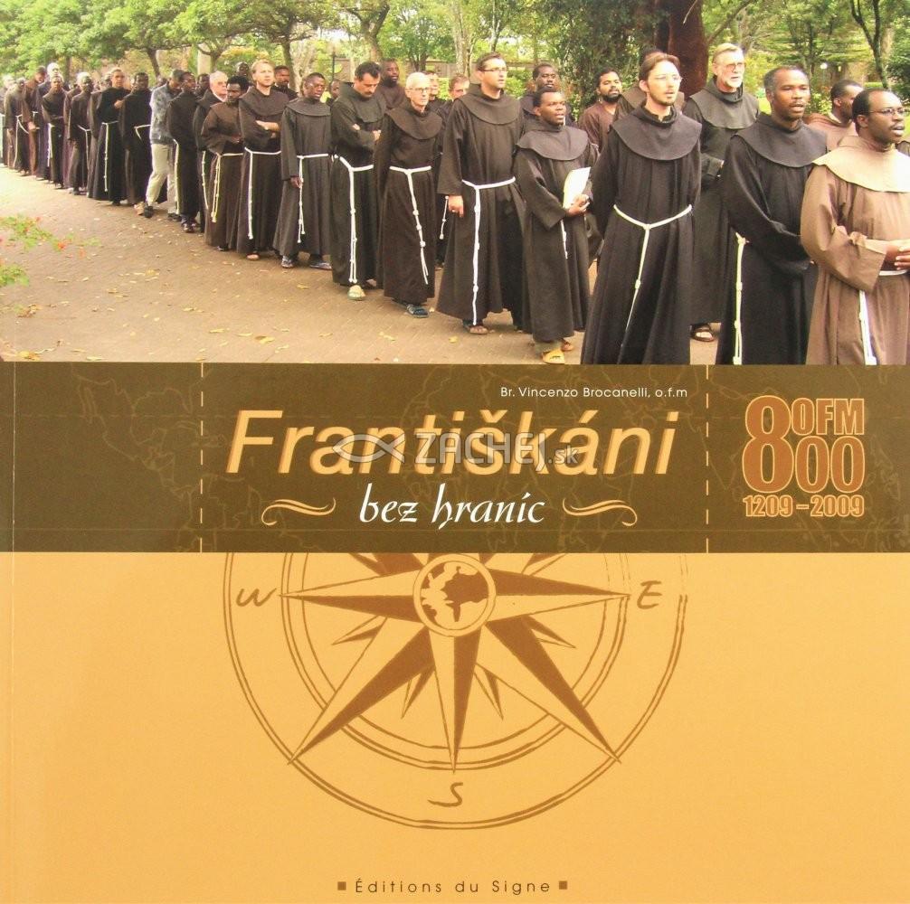Františkáni bez hraníc - Misie menších bratov vo svete