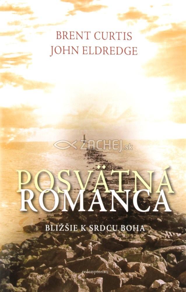Posvätná romanca - Bližšie k srdcu Boha