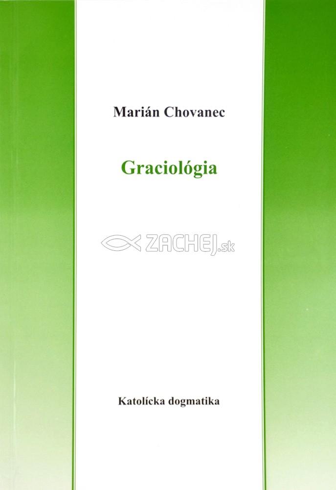 Graciológia - Katolícka dogmatika