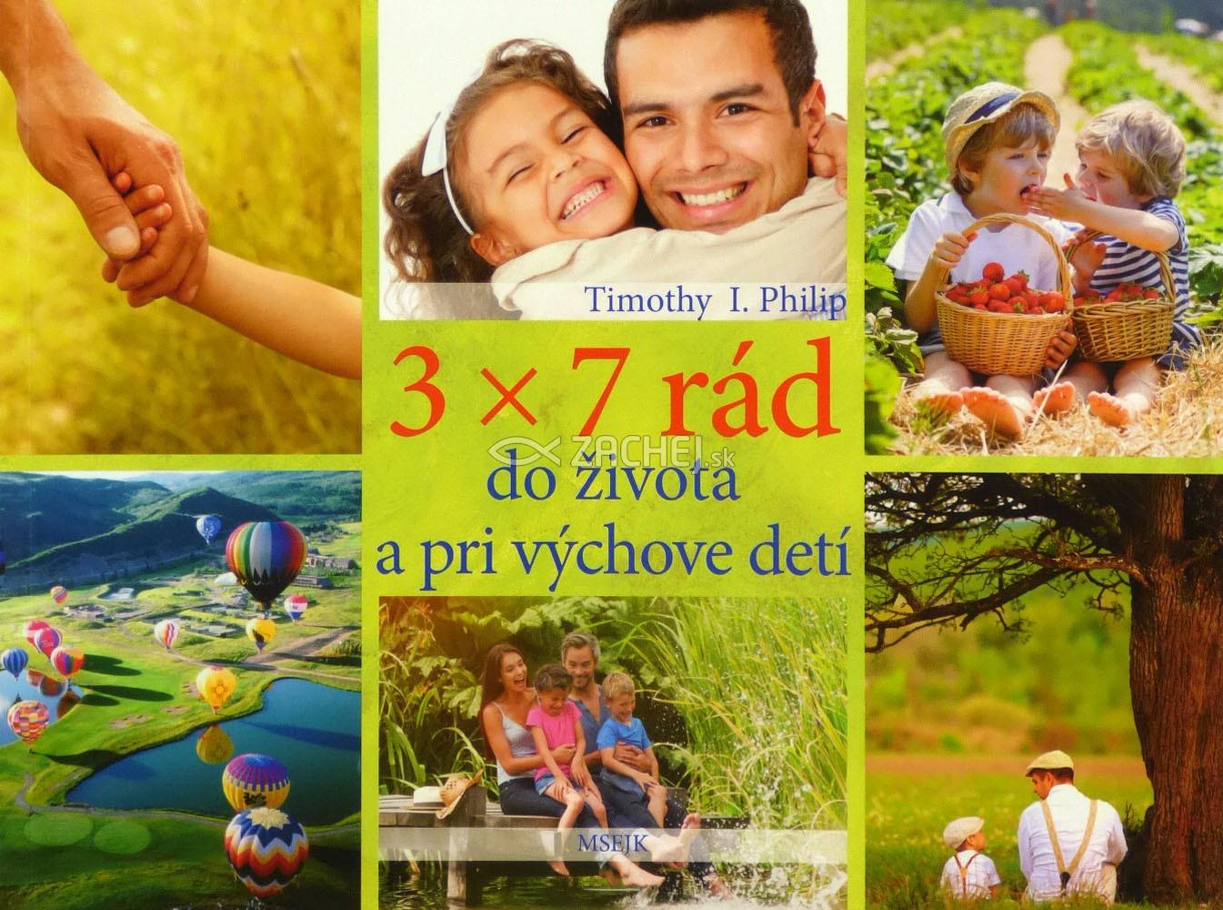 3 x 7 rád do života a pri výchove detí