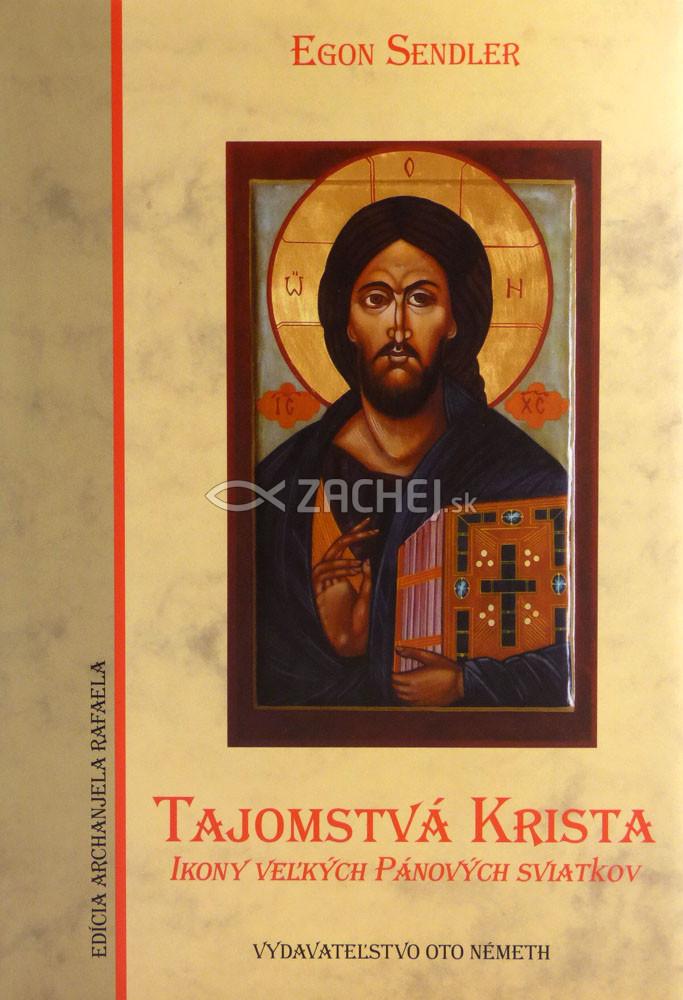 Tajomstvá Krista - Ikony veľkých Pánových sviatkov