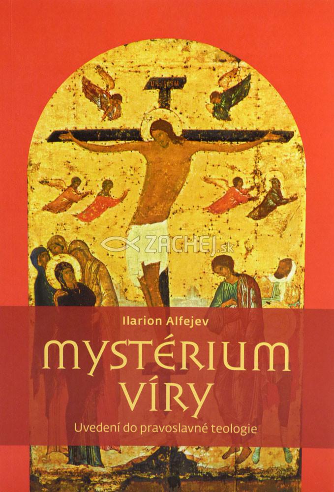 Mystérium víry - Úvod do pravoslavné teologie