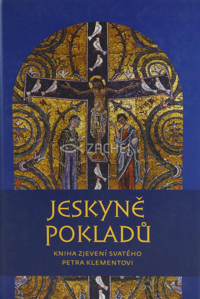 Jeskyně pokladů - Kniha zjevení svatého Petra Klementovi