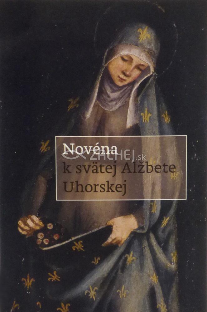 Novéna k svätej Alžbete Uhorskej